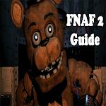 Guide For FNAF 2