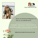 Golden Triangle Tour with 16 Seater Tempo Traveller in Delhi