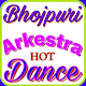 Bhojpuri Arkestra Video Songs : Stage Dance Show (app)