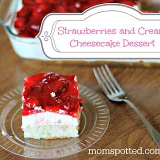 Strawberries and Cream Cheescake Dessert