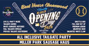 Opening Day Tailgate - Shorewood Brat House