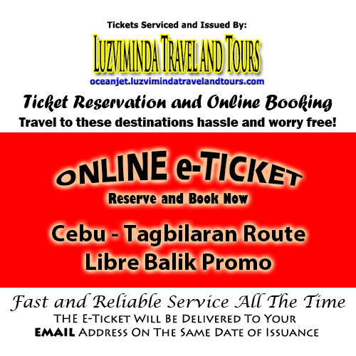 OceanJet Cebu-Tagbilaran Libre Balik Promo Ticket Reservation and Online Booking