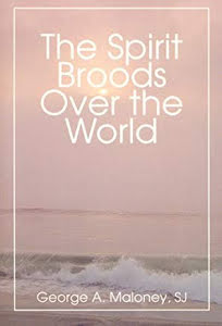 THE SPIRIT BROODS OVER THE WORLD
