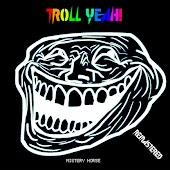 Troll Yeah! (Remastered)