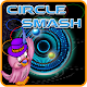 Circle Smash for PC-Windows 7,8,10 and Mac