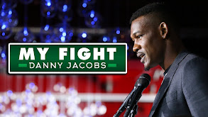 My Fight: Daniel Jacobs thumbnail