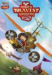 Mike the Knight: Mike's Bravest Mission