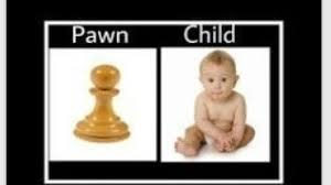 Image result for pawn child