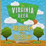 Virginia Beer Co. Requiem for a Tuesday