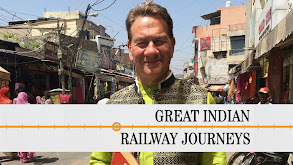 Great Indian Railway Journeys thumbnail