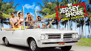 Jersey Shore: Family Vacation thumbnail