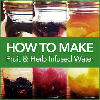 How To Make Fruit and Herb Infused Water.