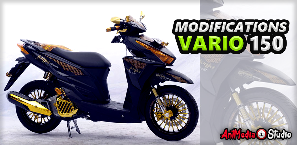 modification honda vario 150 1 0 apk download com antmediastudio modifikasihondavario150 apk free modification honda vario 150 1 0 apk