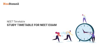 NEET Timetable | Study Timetable for NEET 2019