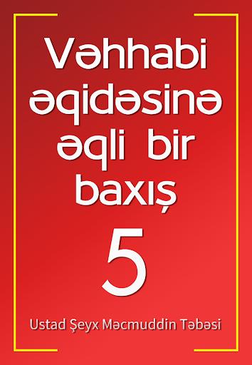 Vəhhabi əqidəsinə baxış - 5