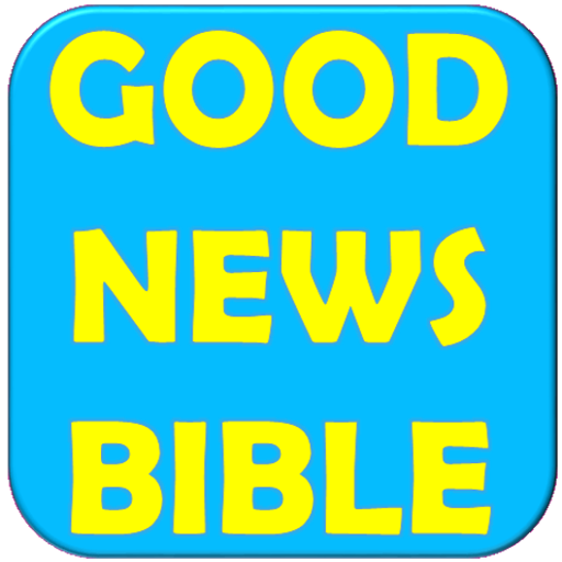 GOOD NEWS BIBLE app (apk) free download for Android/PC/Windows