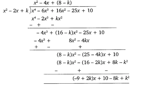 Now, it is given thatp(x) when divided byx2– 2x+kleaves(x+ a)as remainder.