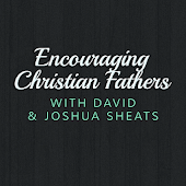 Encouraging Christian Fathers