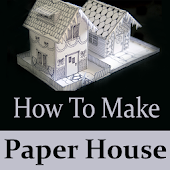 How To Make Paper House Video