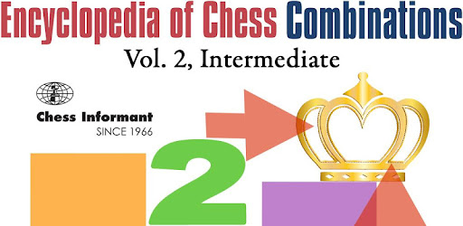 Encyclopedia Chess Combinations Vol 2 Informant Apps On Google Play