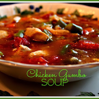Chicken Gumbo Soup!