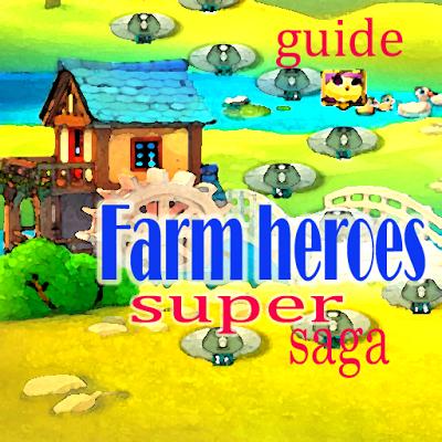 guides farm heroes super saga - screenshot