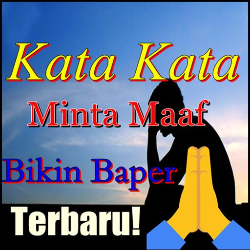 Kata Kata Minta Maaf Bikin Baper 33 Apk By Trending204 Details
