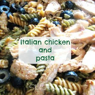 Italian Chicken and Pasta.