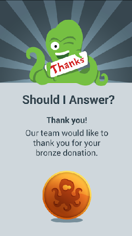 Should I Answer Donation Bronz Screenshot