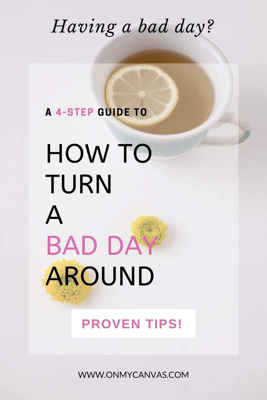 Having a bad day? This science-backed guide on how to turn a bad day around will give you a 4-step method to ace your day. What to do when you have a bad day | things to do to get through a bad day | Self care ideas for a bad day | How to overcome a bad day | What to do on a bad day | how to turn around a bad day | how to deal with a bad day | how to make a bad day better | when you are having a bad day #emotionlintelligence #lifehacks #happiness #lifelessons #mindfulness #personalgrowth