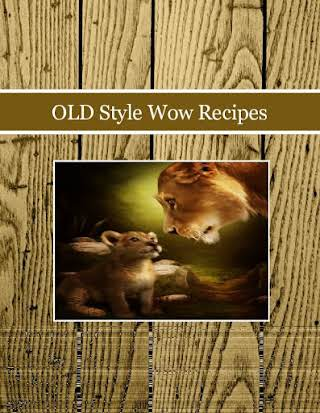 OLD Style Wow Recipes