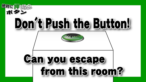 Don't Push the Button3 -room escape game- apktreat screenshots 1