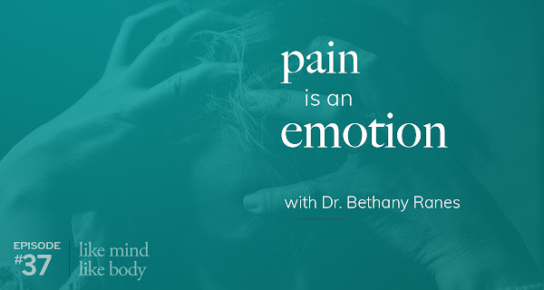 Pain Is An Emotion