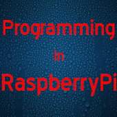 Programming in RaspberryPi
