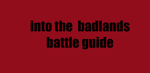 guide Into the Badlands Battle for PC