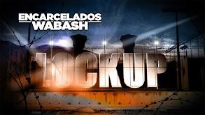 Lockup: Wabash: Extended Stay thumbnail