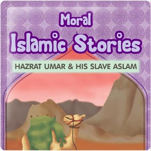 Moral Islamic Stories 13