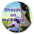 Shayari on My Photo