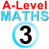 A-Level Mathematics (Part 3)