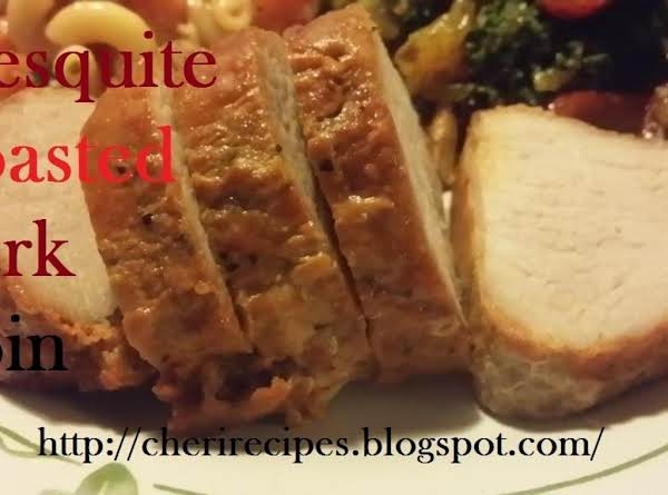 Mesquite Roasted Pork Loin Recipe