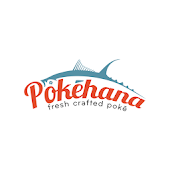 Pokehana Fresh Crafted Poke