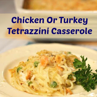 Chicken Or Turkey Tetrazzini Casserole
