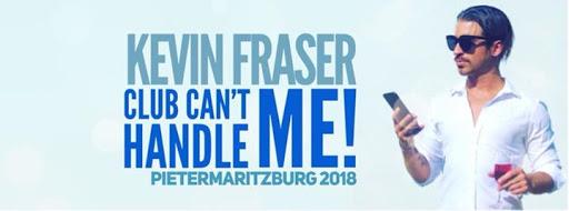 Kevin Fraser Live • Pietermaritzburg 2018 : Hexagon Theatre