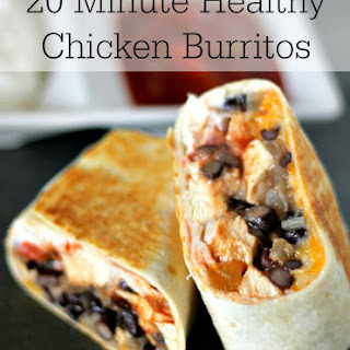 20 Minute Healthy Chicken Burrito.