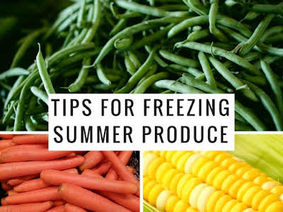 Tips for Freezing Summer Produce