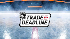 NHL Trade Deadline thumbnail