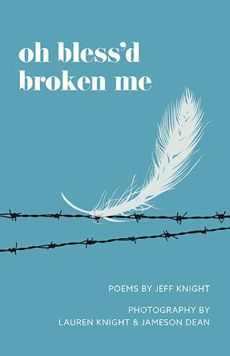 Oh Bless'd Broken Me