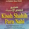 Kisah - Kisah Shahih Dalam Al-Qur'an Dan As-Sunnah