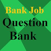 Bank Job Question Bank