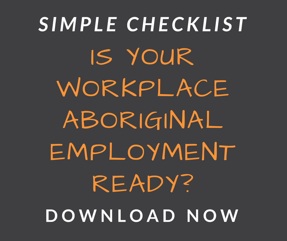 Get your Aboriginal Employment Readiness Checklist